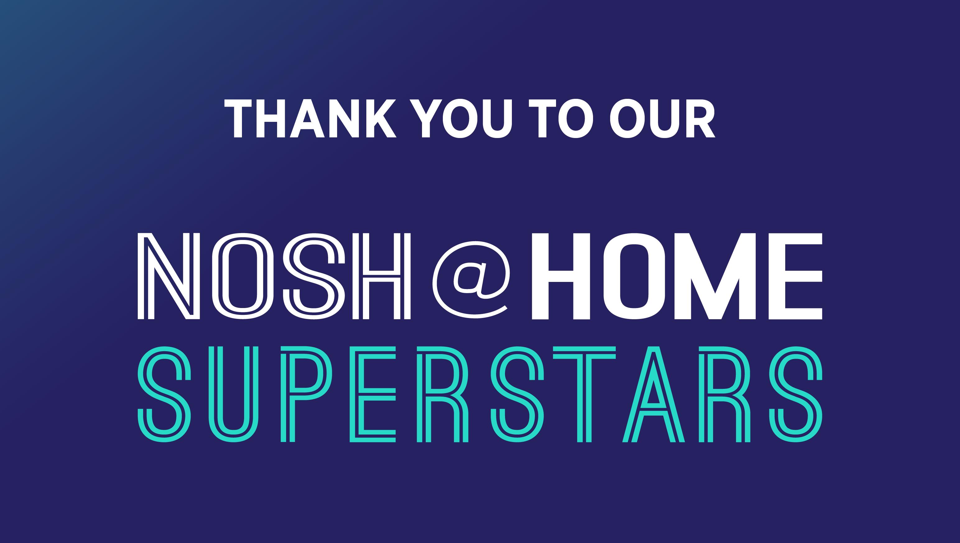Thank you to Nosh Superstars-72